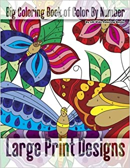 Amazon.com: Big Coloring Book of Color By Number Large Print ...