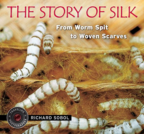 The Story of Silk: From Worm Spit to Woven Scarves (Traveling Photographer) -