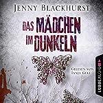 Das Mädchen im Dunkeln | Jenny Blackhurst