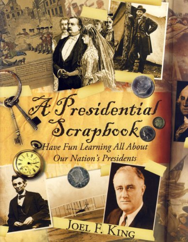 Presidential Scrapbook, The