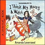 img - for I Think My Mum's A Witch book / textbook / text book