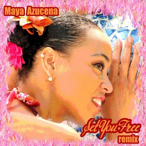 Amazon.com: Set You Free (Chico's Mixshow Version): Maya Azucena: MP3