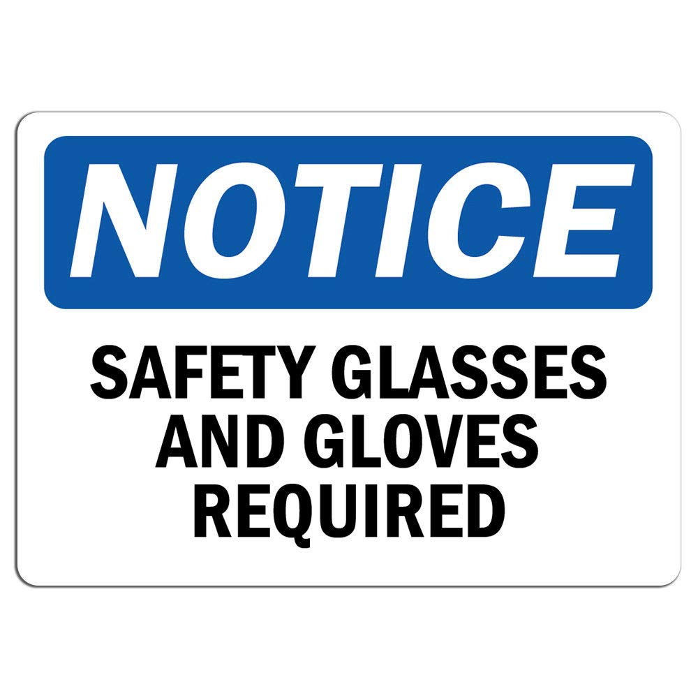 Notice Label Decal Sticker Retail Store Sign Sticks to Any Surface 8 Safety Glasses and Gloves Required Sign