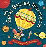 The Great Balloon Hullabaloo (Andersen Press Picture Books (Hardcover))
