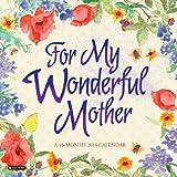 For My Wonderful Mother 2014 Calendar