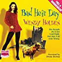 Bad Heir Day Audiobook by Wendy Holden (Romance Author) Narrated by Diana Bishop