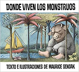 Amazon | Donde viven los monstruos: Where the Wild Things Are (Spanish edition) (Historias Para Dormir) | Sendak, Maurice, Sendak, Maurice | Spanish