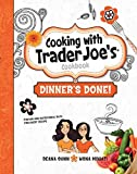 Cooking with Trader Joe's Cookbook Dinner's Done