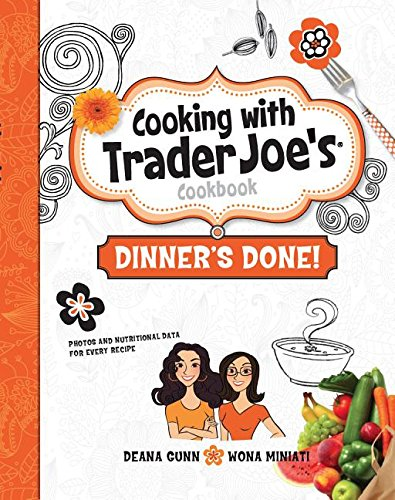 Cooking with Trader Joe's Cookbook - Dinner's Done
