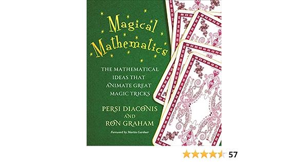 Magical Mathematics: The Mathematical Ideas That Animate Great Magic Tricks (English Edition)