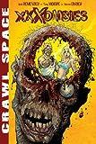 Crawl Space Volume 1: XXXombies: Xxxombies v. 1 by Kieron Dwyer (Artist, Author), Rick Remender (12-Jun-2008) Paperback