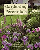 img - for Gardening with Perennials: Creating Beautiful Flower Gardens for Every Part of Your Yard by Sally Jean Cunningham et al. (1996-02-15) book / textbook / text book
