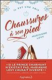 Chaussures à son pied (Il est une fois) (French Edition)