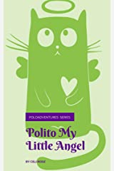 Polito My Little Angel (PoloAdventures Book 1) Kindle Edition