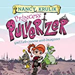 Grilled Cheese and Dragons: Princess Pulverizer, Book 1 | Nancy Krulik