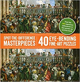 ,,FB2,, Spot-the-Difference Masterpieces: 40 Eye-Bending Fine-Art Puzzles. plane junio PRIME world tanto summary mejor