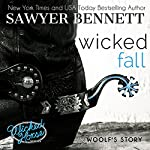 Wicked Fall: The Wicked Horse Series, Book 1 | Sawyer Bennett