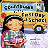The Countdown to the First Day of School, Annmarie Harris, 0843104635