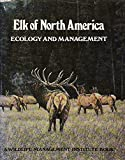 img - for Elk of North America: Ecology and Management by Jack Ward Thomas (1982-03-01) book / textbook / text book