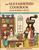 Old Fashioned Cook Book, Outlet Book Company Staff and Random House Value Publishing Staff, 0517277948