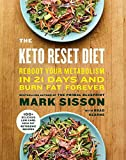 Books : The Keto Reset Diet: Reboot Your Metabolism in 21 Days and Burn Fat Forever