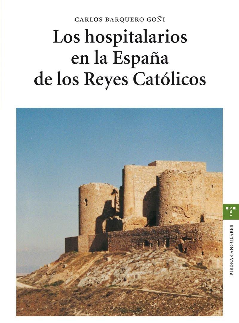 Los hospitalarios en la España de los Reyes Católicos Estudios ...