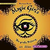 Die große Prüfung (Magic Girls 5) | Marliese Arold