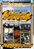 On Tour...  DARJEELING  HIMALAYAN TOY TRAIN - India