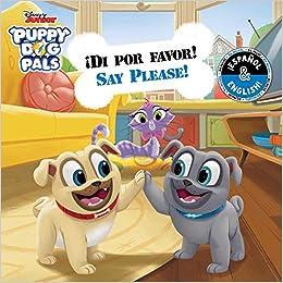 Say Please Di Por Favor English Spanish Disney Puppy Dog