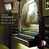 Franz Tunder : uvres d'orgue. Tomadin.