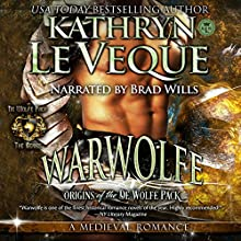 Warwolfe: de Wolfe Pack, Volume 1 Audiobook by Kathryn Le Veque Narrated by Brad Wills