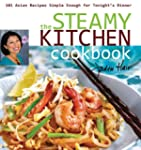 The Steamy Kitchen: 101 Asian Recipes...