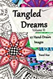 Tangled Dreams Volume II: Tangled coloring pages to take with you.