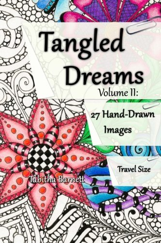 2: Tangled Dreams Volume II: Tangled coloring pages to take with you.