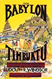 #4: From Babylon to Timbuktu: A History of the Ancient Black Races Including the Black Hebrews