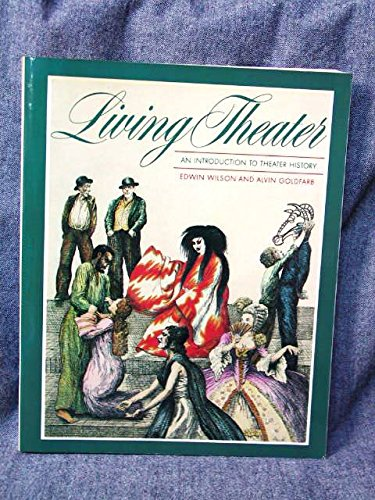 Living Theater: An Introduction to Theater History