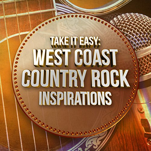 Take It Easy: West Coast Count...