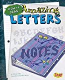 How to Draw Amazing Letters