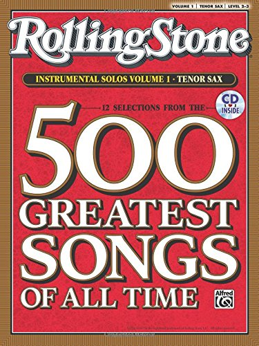 Selections from Rolling Stone Magazine's 500 Greatest Songs of All Time (Instrumental Solos), Vol 1: Tenor Sax (Book & CD)