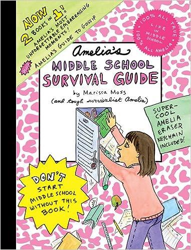 Amelia S Middle School Survival Guide Amelia S Most Unforgettable