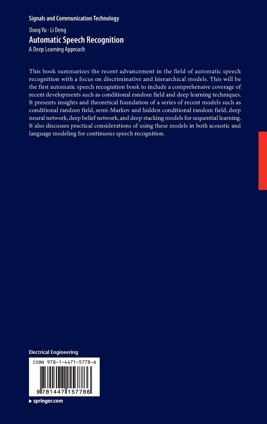 Automatic Speech Recognition: A Deep Learning Approach (Signals and Communication Technology) by Springer
