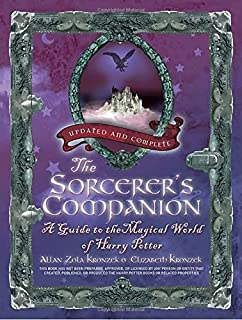 The Sorcerers Companion: A Guide to the Magical World of Harry Potter
