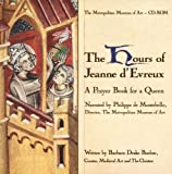 The Hours of Jeanne D'Evreux, Barbara Drake Boehm, 0300087802