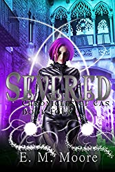 Severed: A New Adult Urban Fantasy Novel (Chronicles of Cas Book 4)