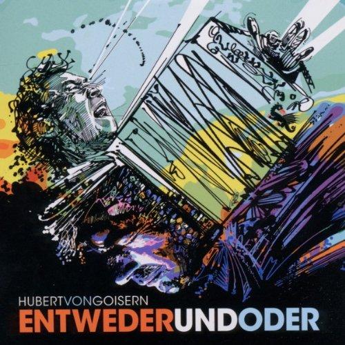 Hubert von Goisern - Entwederundoder - Zortam Music