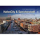 HafenCity und Speicherstadt: Ein fotografischer Streifzug