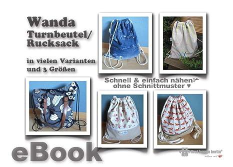Wanda Nähanleitung ohne Schnittmuster für Turnbeutel/Rucksack oder ...