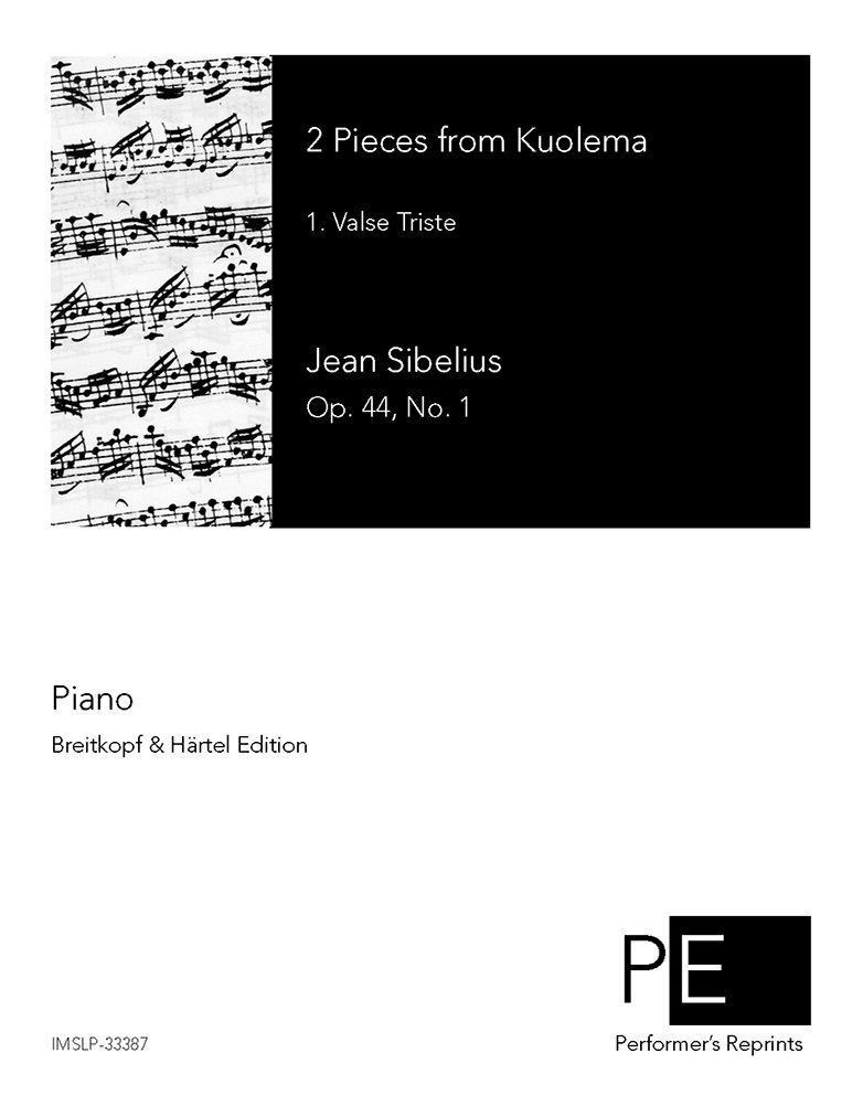 2 Pieces from Kuolema, Op. 44 - Valse Triste (No. 1) For Piano solo (Sibelius) pdf