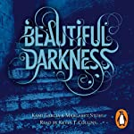 Beautiful Darkness (Book 2) | Kami Garcia,Margaret Stohl