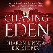 Chasing Eden: Eden Thrillers | B.K. Sherer, Sharon Linnea